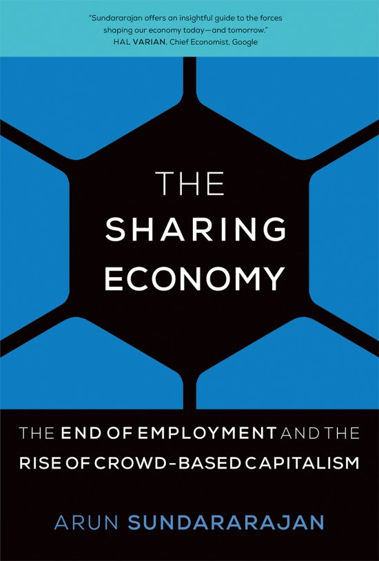 Axiom business book awards the mit press we are pleased to announce that the sharing economy the end of employment and the rise of crowd based capitalism by arun sundararajan is a bronze medalist ccuart Choice Image