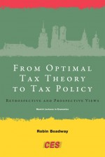 From Optimal Tax Theory to Tax Policy