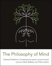 The Philosophy of Mind, Second Edition