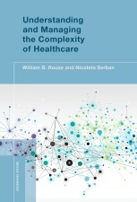 Understanding and Managing the Complexity of Healthcare