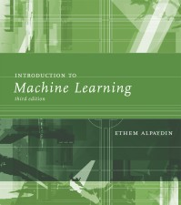Introduction to Machine Learning, Third Edition