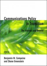 Communications Policy in Transition