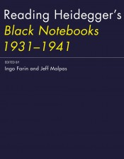 Reading Heidegger's Black Notebooks 1931–1941