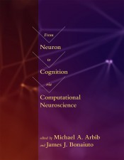 From Neuron to Cognition via Computational Neuroscience