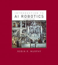 Introduction to AI Robotics, Second Edition
