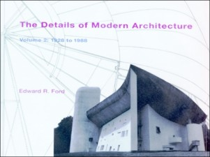 The Details of Modern Architecture, Volume 2