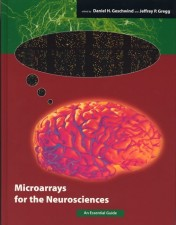 Microarrays for the Neurosciences