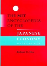 The MIT Encyclopedia of the Japanese Economy, Second Edition