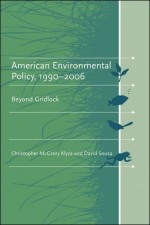 American Environmental Policy, 1990–2006