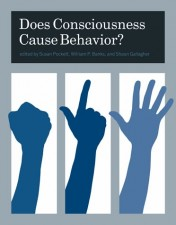 Does Consciousness Cause Behavior?