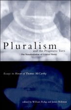 Pluralism and the Pragmatic Turn