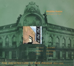 Architecture of New Prague 1895–1945