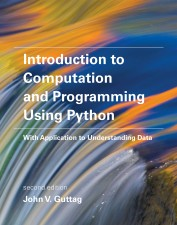 Introduction to Computation and Programming Using Python, Second Edition