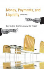 Money, Payments, and Liquidity, Second Edition