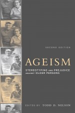 Ageism, Second Edition