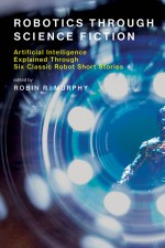 Robotics Through Science Fiction