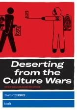 Deserting from the Culture Wars