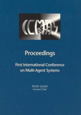 Proceedings of the First International Conference on Multiagent Systems