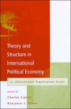 Theory and Structure in International Political Economy