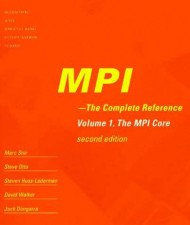 MPI - The Complete Reference, 2-vol.set