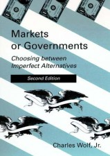 Markets or Governments, Second Edition