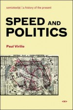 Speed and Politics, New Edition