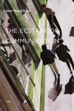 The Ecstasy of Communication, New Edition