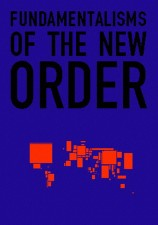 Fundamentalisms of the New Order