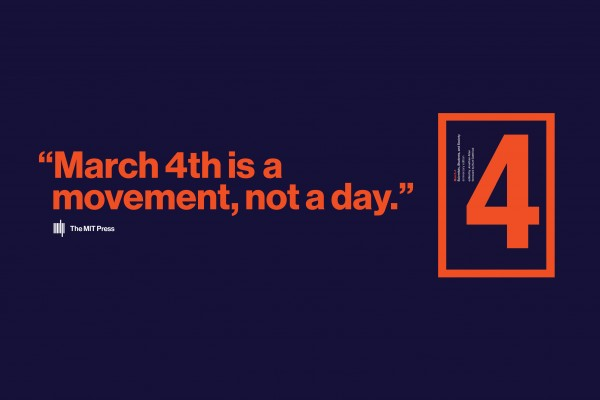 """March 4 is a Movement Not a Day"" with the cover of March 4 book next to it."
