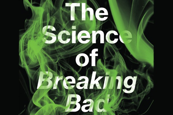 "Green smoke surrounds the words ""The Science of Breaking Bad"""