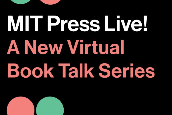 MIT Press Live! Event
