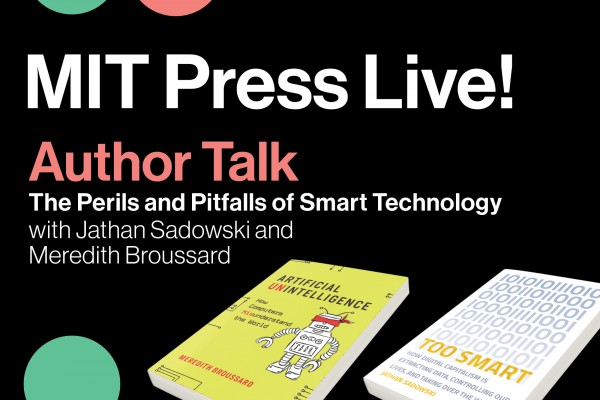 Author Talk: The Perils and Pitfalls of Smart Technology