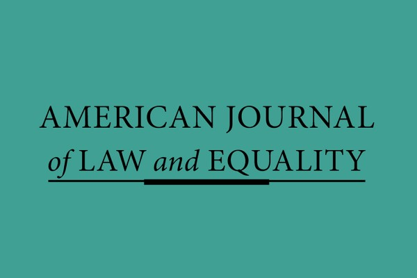 American Journal of Law and Equality