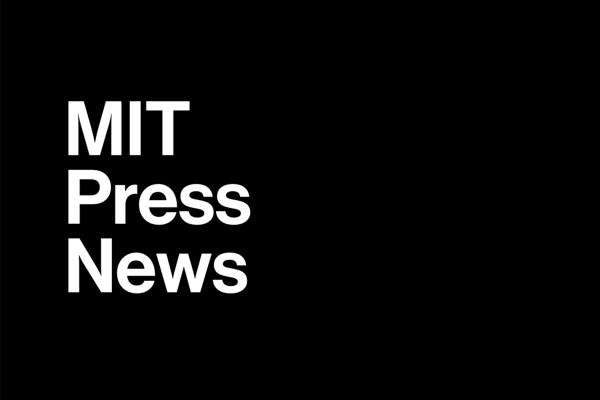 MIT Press News