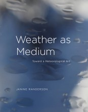 Weather as Medium