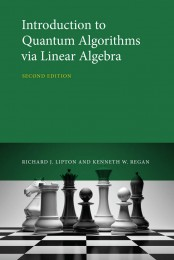 Introduction to Quantum Algorithms via Linear Algebra, Second Edition