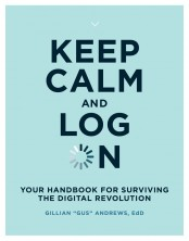 Keep Calm and Log On