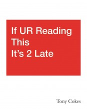 If UR Reading This It's 2 Late: Vol. 1–3